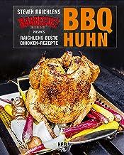 BBQ Huhn: Raichlens beste Chicken-Rezepte (German Edition)
