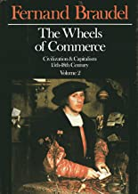 The Wheels of Commerce: Civilization & Capitalism 15th-18th Century, Vol. 2 (English, French and French Edition)