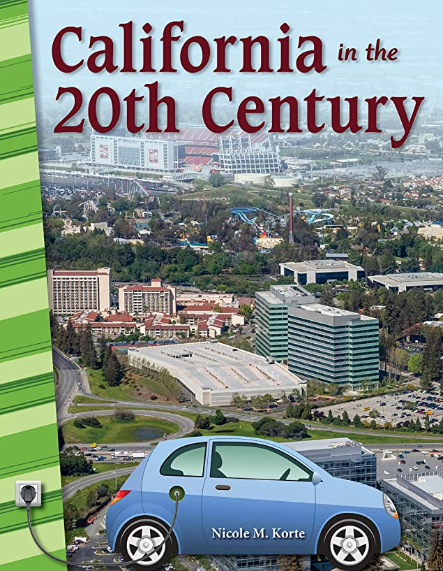 California in the 20th Century (California Primary Source Readers) (English Edition)