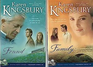 Karen Kingsbury- Baxter Family Firstborn Series 2-Novel Set/ Book 3: Found and Book 4: Family (Firstborn Series, Volumes 3&4)