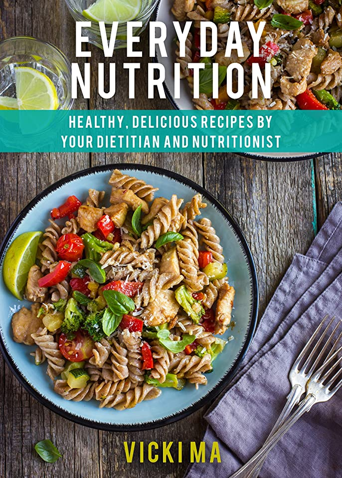 Everyday Nutrition: Healthy, delicious recipes by your Dietitian and Nutritionist (English Edition)