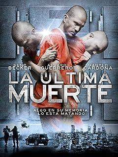 La Ultima Muerte (English Subtitled)