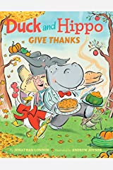 Duck and Hippo Give Thanks Kindle Edition