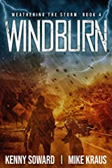 Windburn - Weathering the Storm Book 4: (A Thrilling Post-Apocalyptic Survival Series) Kindle Edition