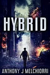 Hybrid: A Post-Apocalyptic Military Thriller Novel (Tide Series Book 11) Kindle Edition