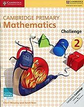 Cambridge Primary Mathematics Challenge 2 (Cambridge Primary Maths)
