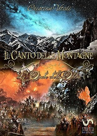 #3 Il Canto delle Montagne - Le Orde dellOblio