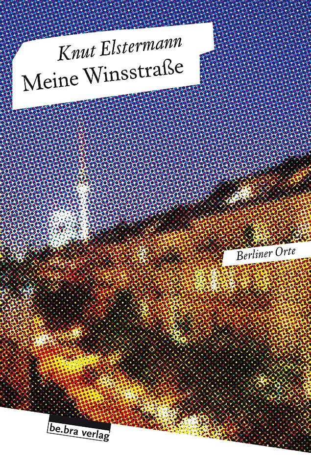商業の伝記不良品Meine Winsstra?e: Berliner Orte (German Edition)