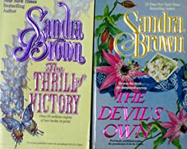 Two Sandra Brown Books - The Thrill of Victory; The Devil's Own