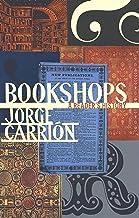 Bookshops: A Reader's History (Biblioasis International Translation Series (21))