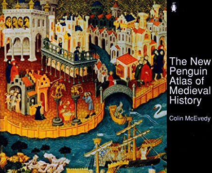 The New Penguin Atlas of Medieval History: Revised Edition