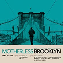 Daily Battles From Motherless Brooklyn Soundtrack