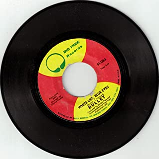 BULLET / White Lies, Blue Eyes / 45rpm record