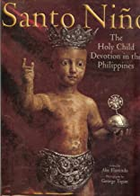 Download Now Santo Niño: The holy child devotion in the Philippines 9719240806/ PDF Ebook online