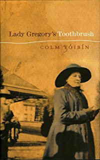 Lady Gregory's Toothbrush: A Life