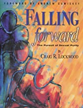 Falling Forward: The Pursuit of Sexual Purity
