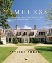 Timeless: Classic American Architecture for Contemporary Living (ORO)