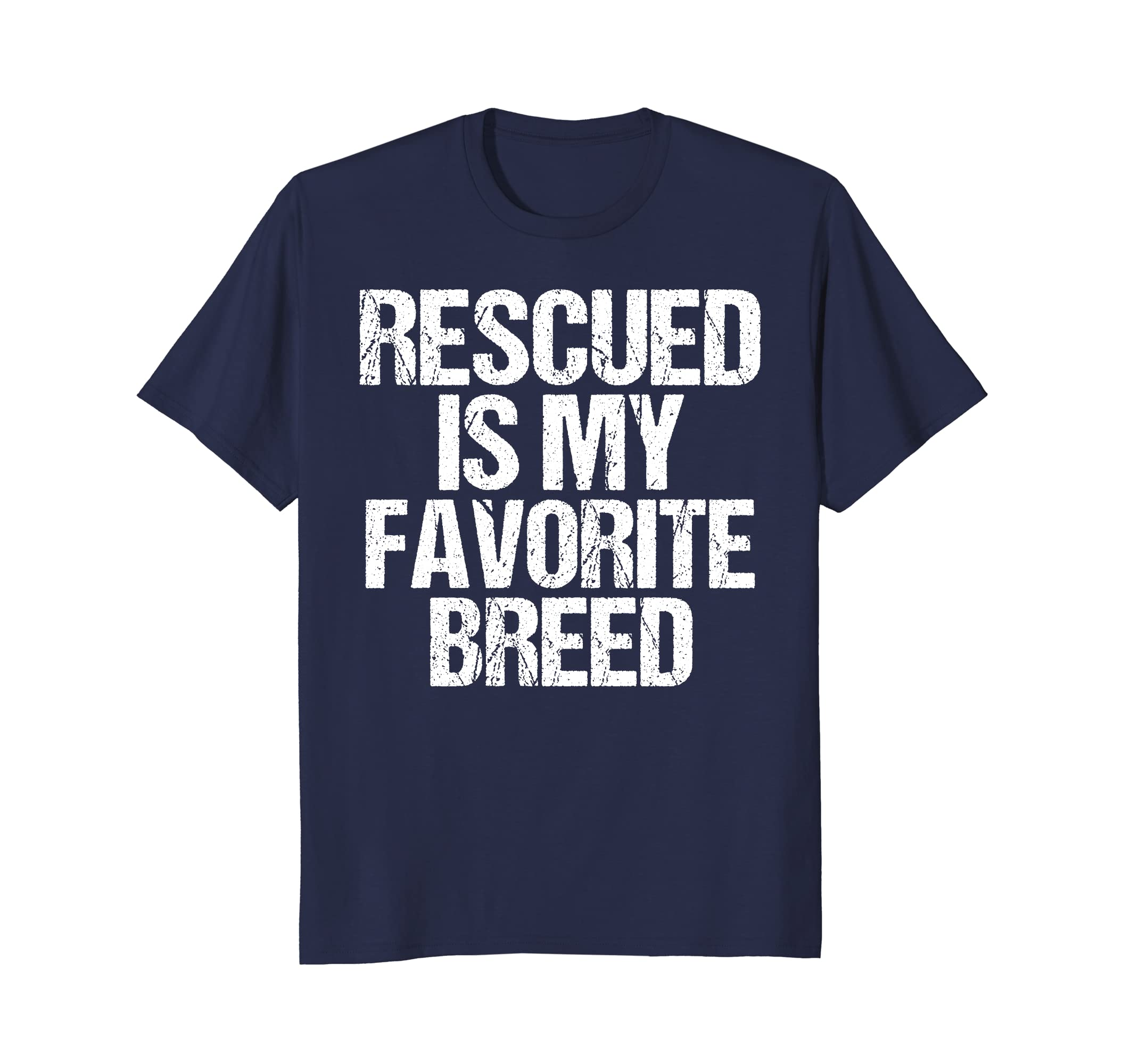 Rescued is My Favorite Breed T-Shirt Dog and Cat Rescue-AZP