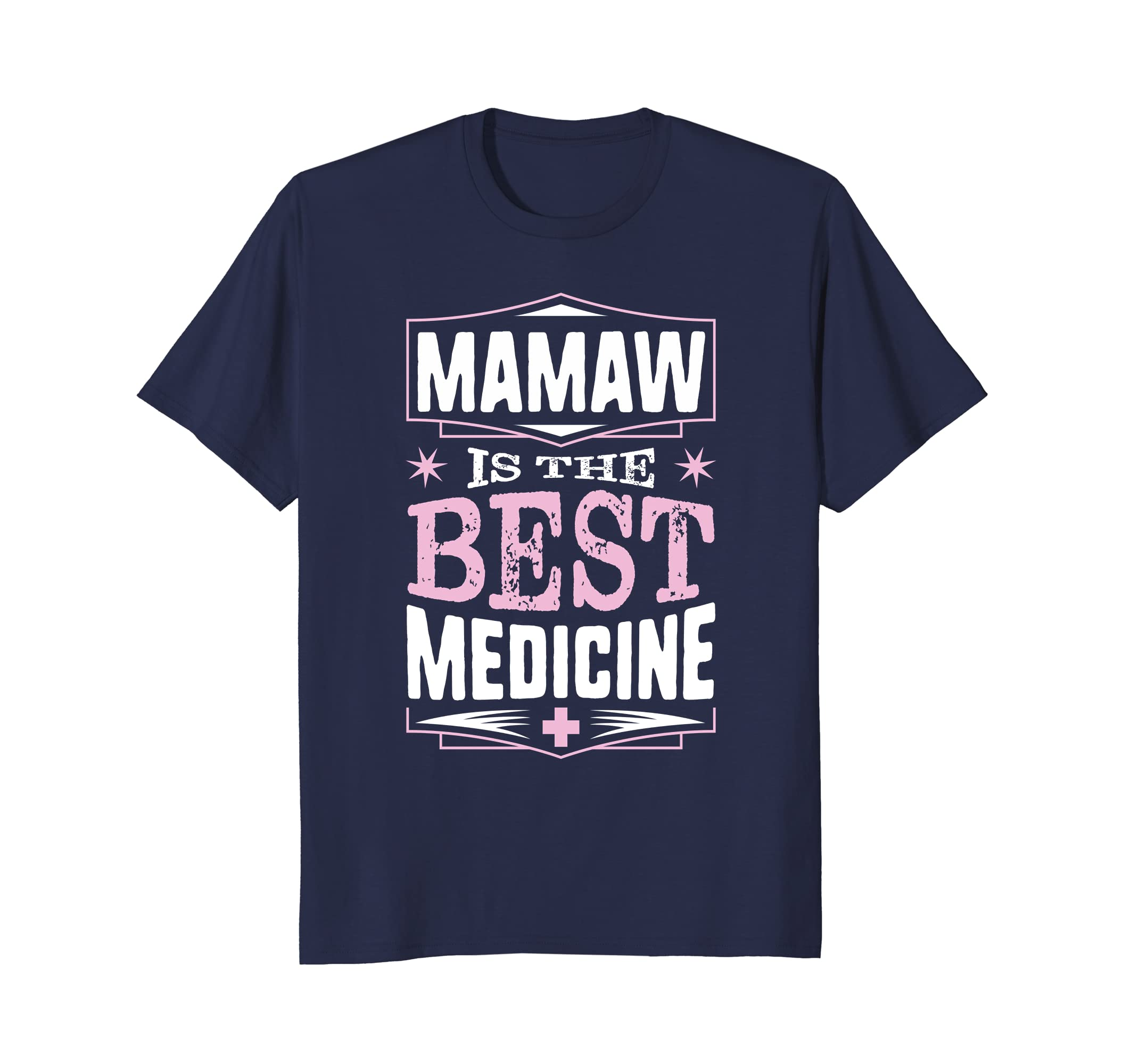 Mamaw Is The Best Medicine Grandma Mother's Day Gift T-shirt-alottee gift