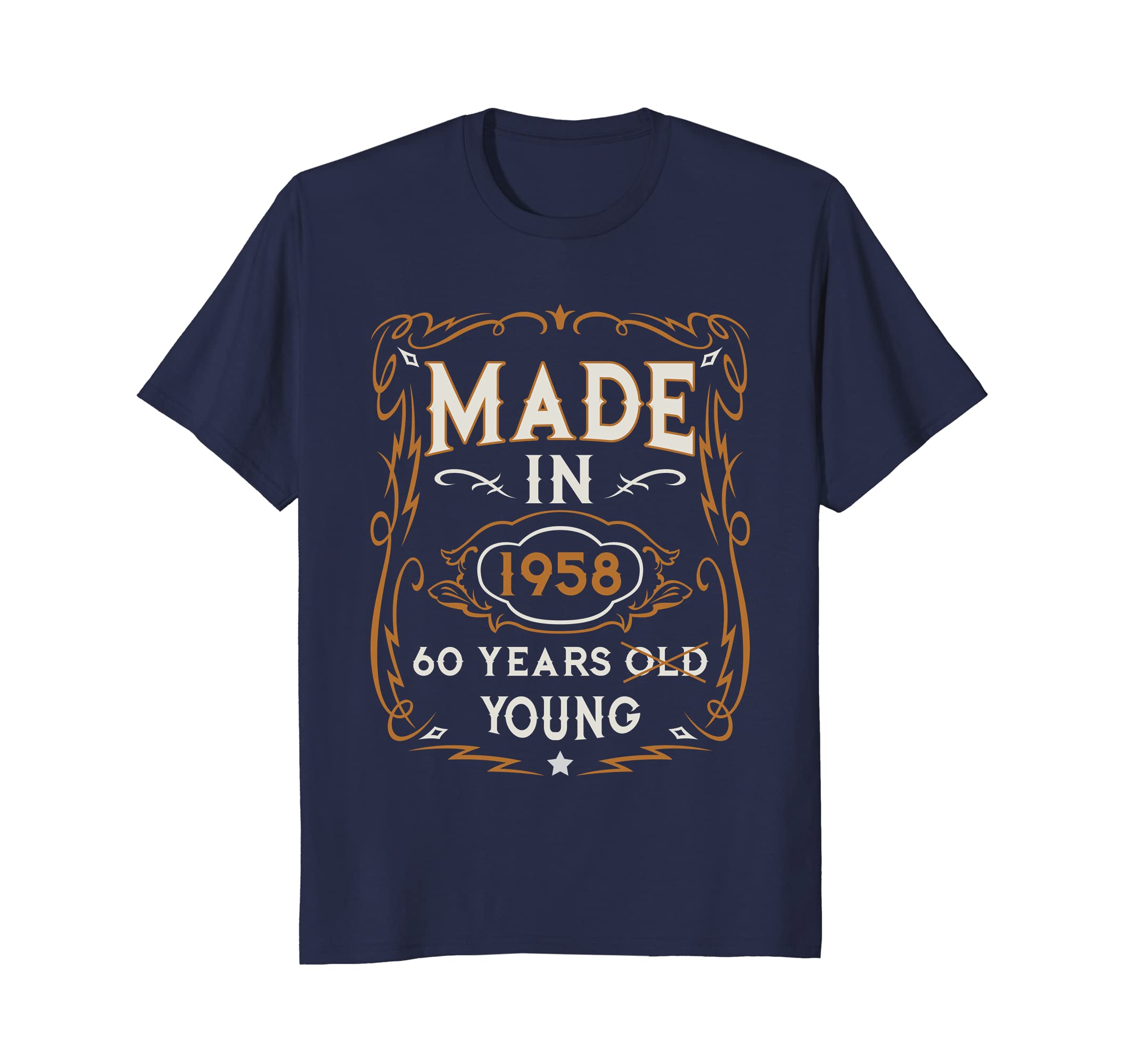 60 Years Young 60th Birthday T-Shirt Gift And Vintage Look-ah my shirt one gift