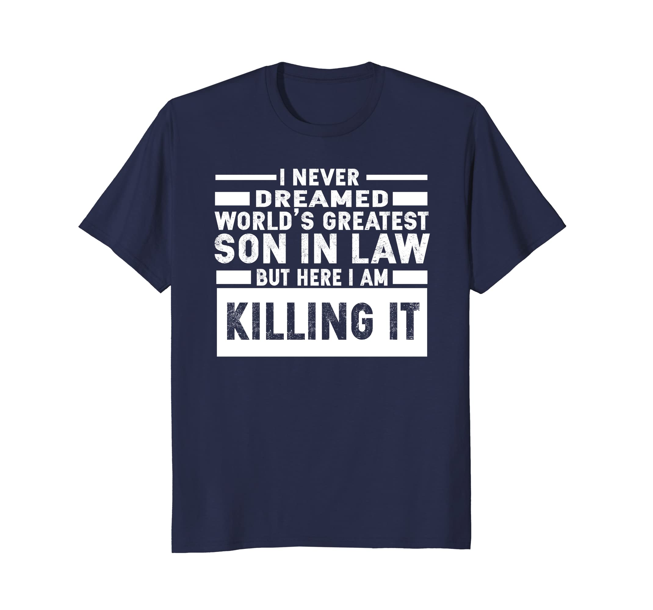 Mens World's Greatest Son In Law T-Shirt Funny Family Gift- TPT