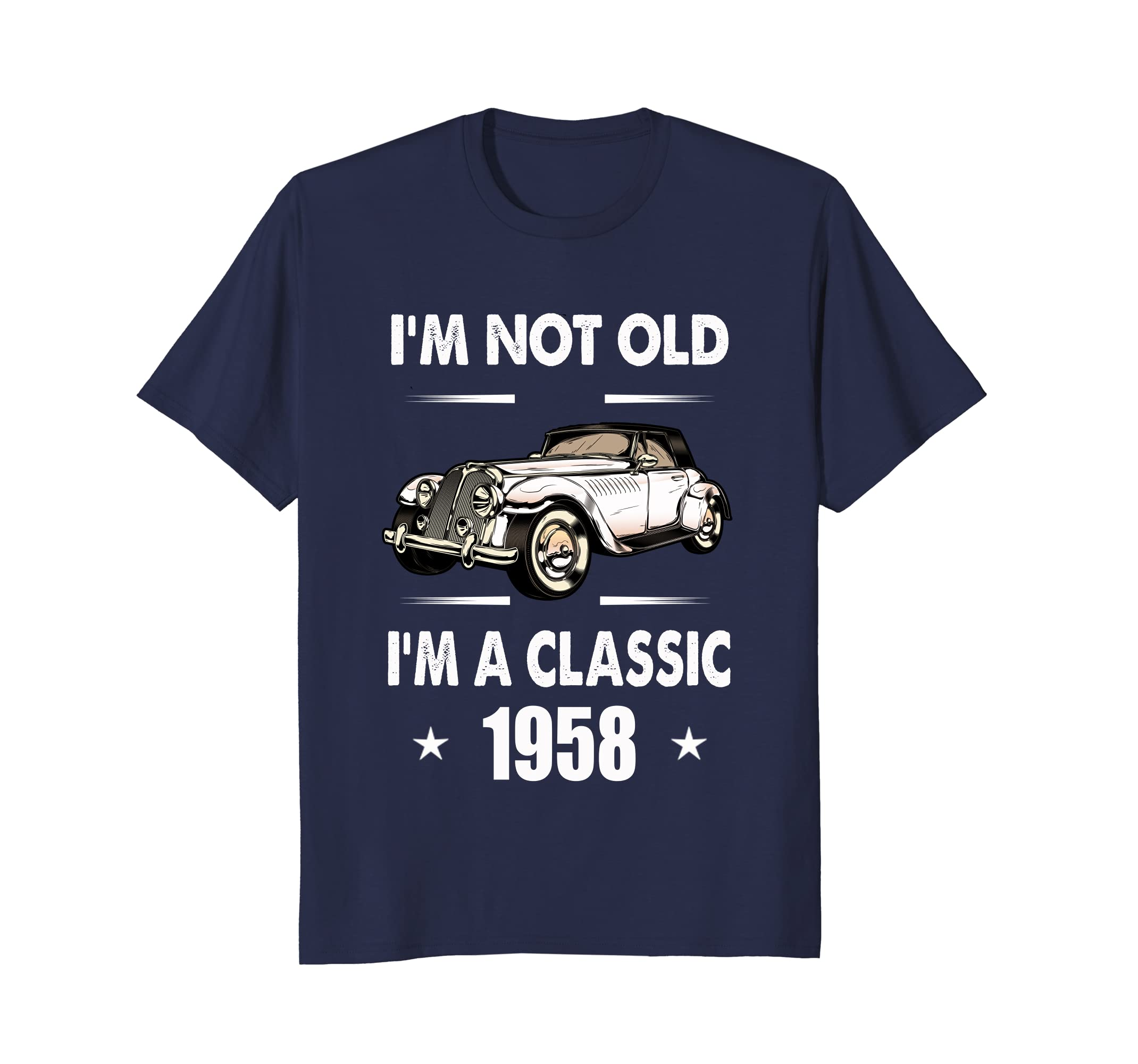 I'm Not Old I'm A Classic 1958 – 60th Birthday Gifts Shirt