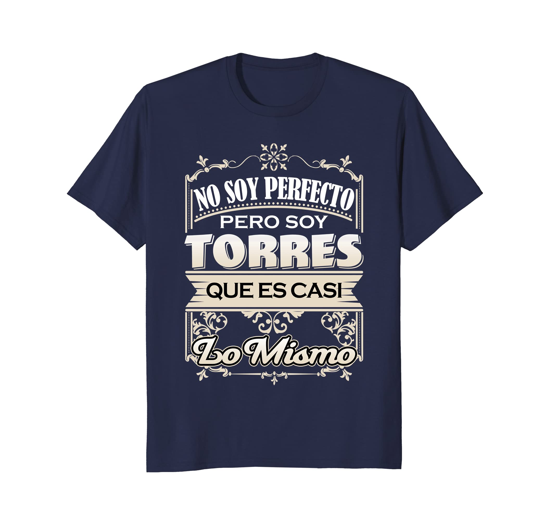 Amazon.com: Hombre Camiseta Apellido Torres Last name Torres T-Shirt: Clothing