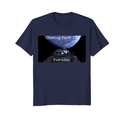 Observe Earth Day T-Shirt with photo of the world from space