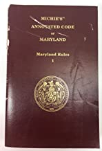Michie's Annotated Code of Maryland 2015 - Maryland Rules Volume 1 and 2