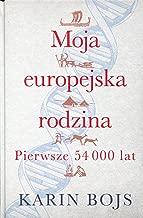 Moja europejska rodzina: Pierwsze 54 000 lat
