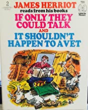 James Herriot Reads from His Books If Only They Could Talk and It Shouldn't Happen to a Vet -- (2 Audio Cassettes - Abridg...