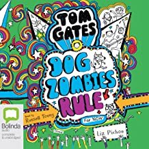 DogZombies Rule for Now: Tom Gates, Book 11