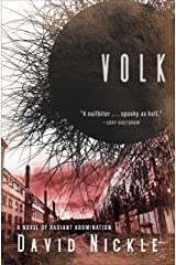 Volk: A Novel of Radiant Abomination (The Book of the Juke Series 2) Kindle Edition