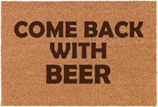 come back with beer doormat