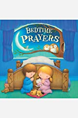Bedtime Prayers-Classic and Modern Bedtime Prayers with Beautiful Illustrations and Age-Appropriate Verses-Ages 0-36 Months (Tender Moments) Board book