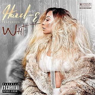 Wait (feat. Tee Flii) [Explicit]