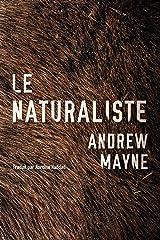 Le Naturaliste (Une enquête de Theo Cray t. 1) Format Kindle