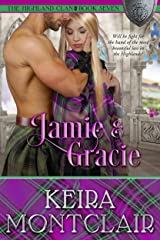 Jamie and Gracie (The Highland Clan Book 7) Kindle Edition