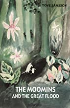 The Moomins and the Great Flood by Jansson, Tove (2012) Hardcover