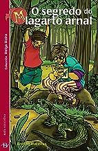 O segredo do lagarto arnal (Infantil-Xuvenil) (Galician Edition)