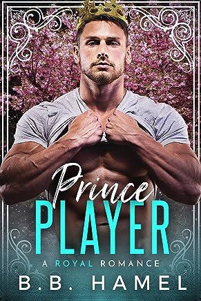 Prince Player: A Royal Romance (English Edition)