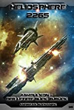 Heliosphere 2265 - Band 36: Ash'Gul'Kon - Der letzte Blick zurück (Science Fiction) (German Edition)