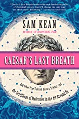 Caesar's Last Breath: Decoding the Secrets of the Air Around Us Kindle Edition