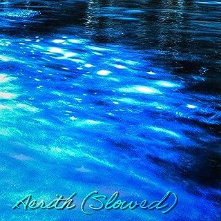 Aerith (Slowed)