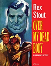 Over My Dead Body (Annotated): A Nero Wolfe Mystery
