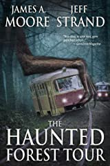 The Haunted Forest Tour Kindle Edition