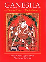 Ganesha/The Auspicious...The Beginning