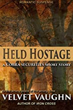 Held Hostage: A COBRA Securities Short Story