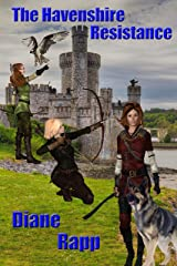 The Havenshire Resistance (Heirs to the Throne Book 2) Kindle Edition