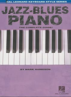 Jazz-Blues Piano: The Complete Guide with Audio! (Hal Leonar